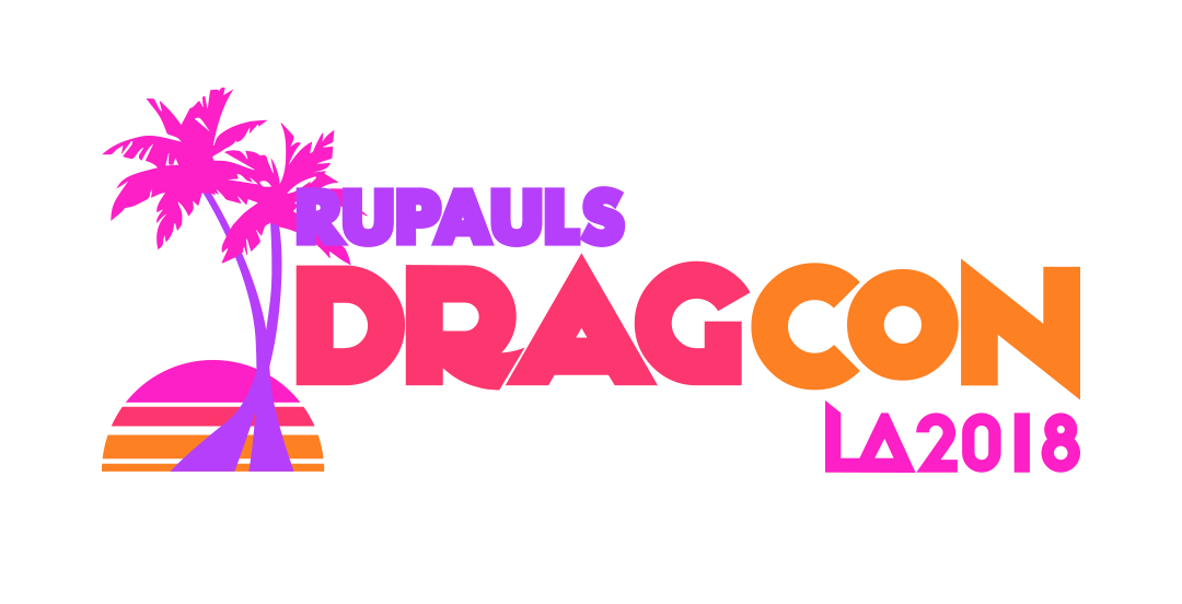 RuPual's DragCon Opens This Month Your Need-To-know Info Before You Head To Hollywood