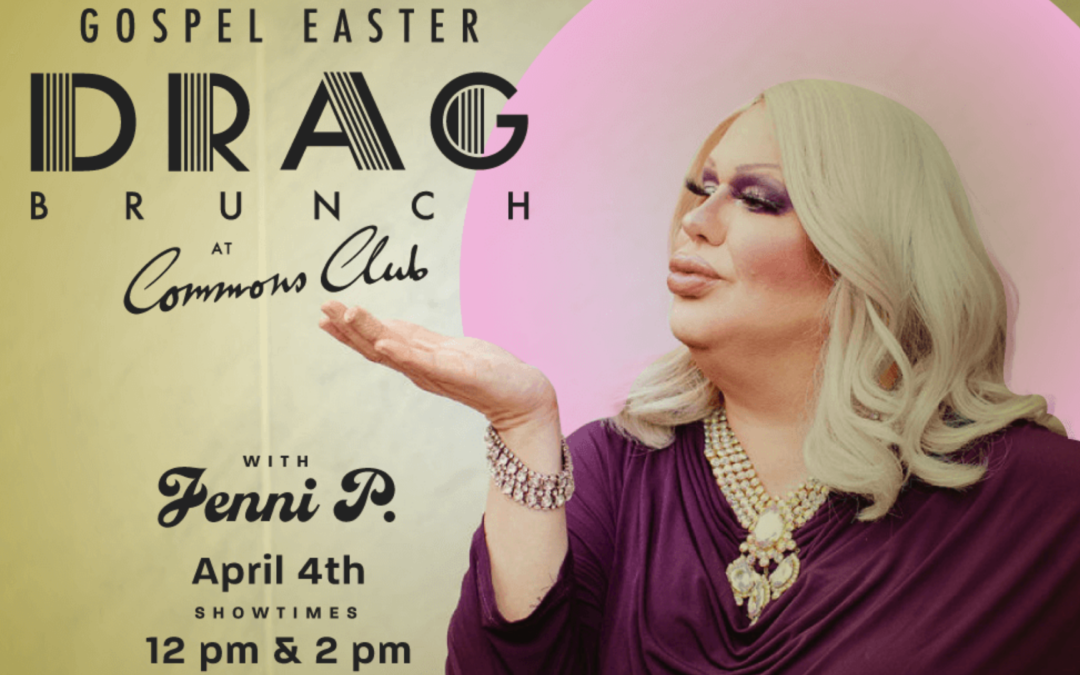 Gospel Easter Drag Brunch